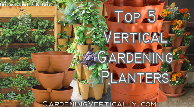 Beautiful My 5 Favorite Vertical Gardening Planters